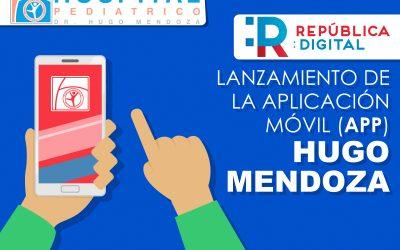 Hospital Pediátrico Dr. Hugo Mendoza se une al proyecto república digital lanza su APP